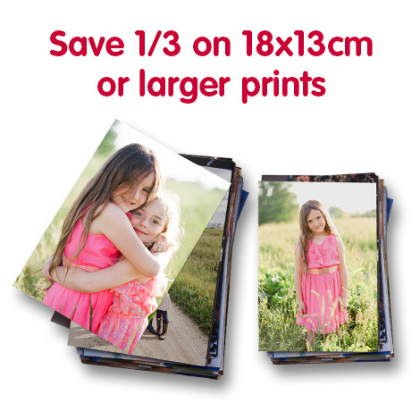 Save 1/3 on 18x13cm or larger prints