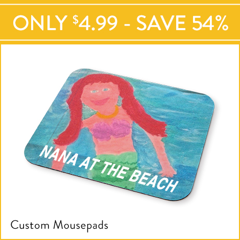 Flash Sale! Custom Mousepads for $4.99 EA., Reg. $10.99 EA.