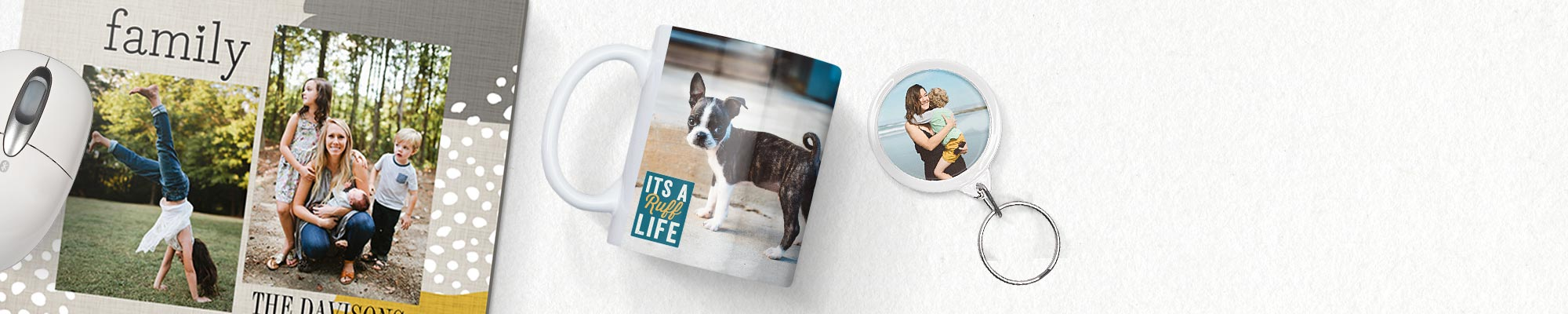 Photo Gifts : Personalised mugs, mousemats, keyrings and more. It only takes minutes to make a cherished keepsake.