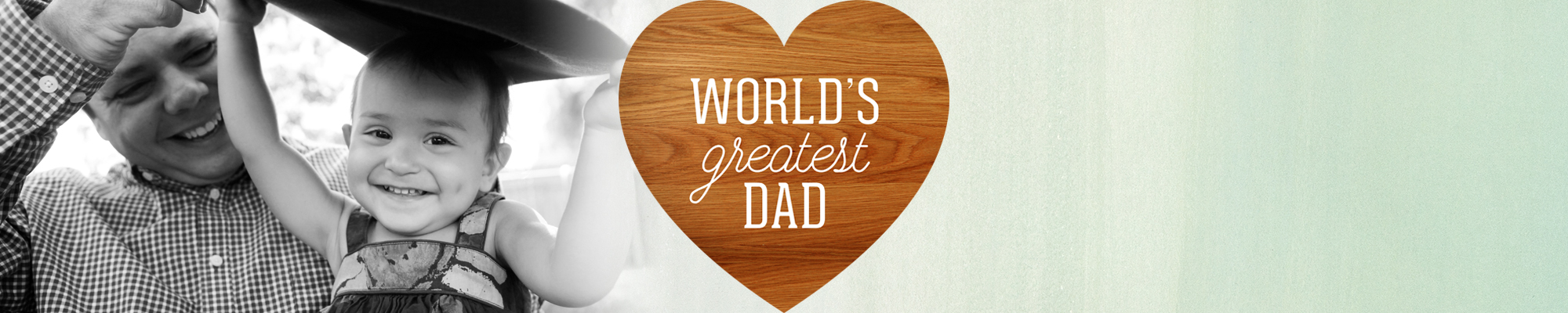 100% pure Dad : This June 18, celebrate Dad with gifts that are original as he is.