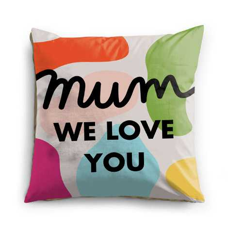 Mum We Love You