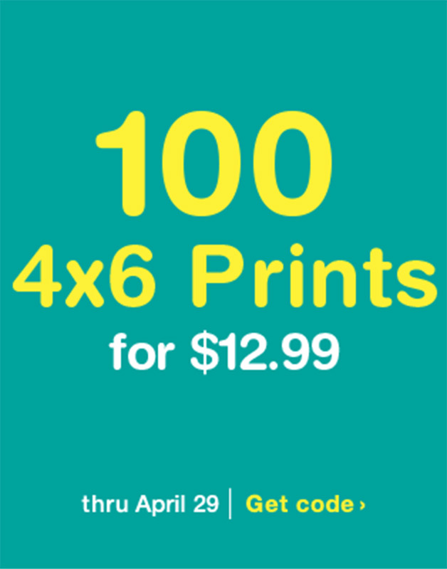 100 4x6 Prints for $12.99 thru April 29. Get code.
