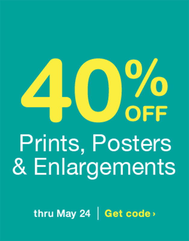 40% OFF Prints, Posters & Enlargements thru May 24. Get code.