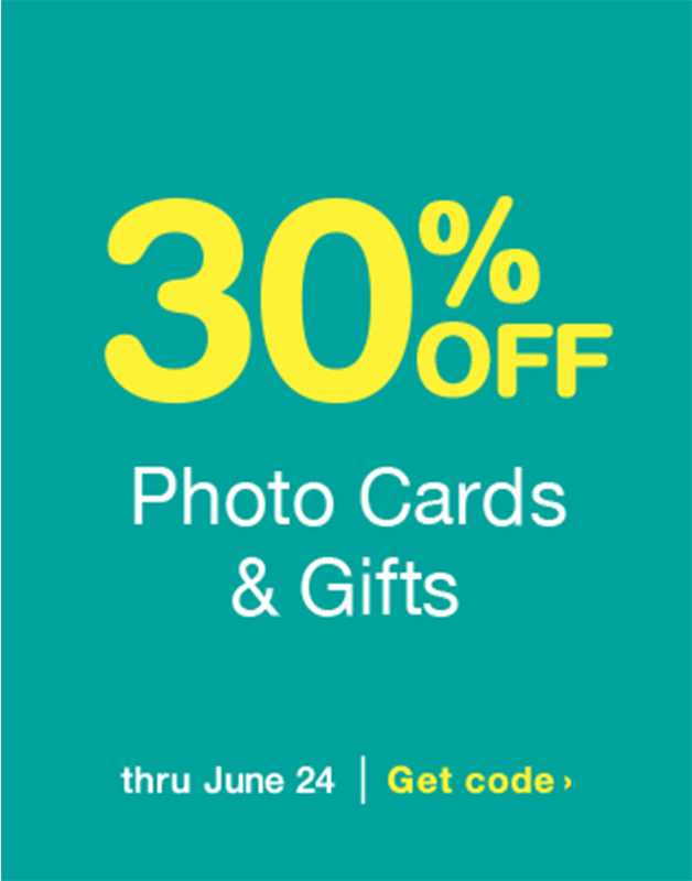 30% OFF Photo Cards & Gifts thru June 24. Get code.